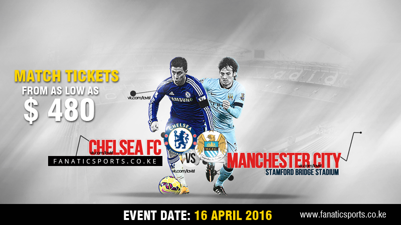 Chelsea vs Man City 2016 Premier league tickets