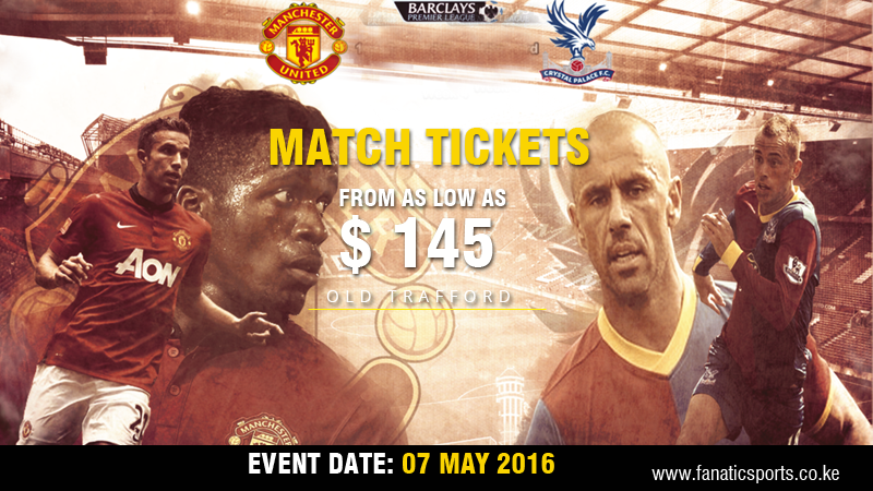 Man U vs Crystal Palace 2016 Premier league tickets