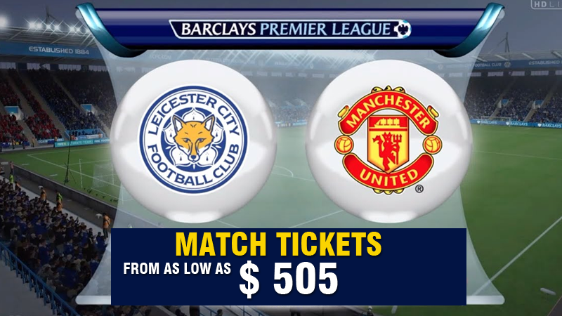 Man U vs Leicester 2016 Premier league tickets